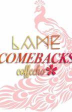 Lame Comebacks by coffeeho