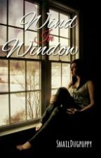 Wind In Window (ON GOING) by taetaeV_30