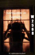W2568 Werewolves in Captivity by lochnesslady