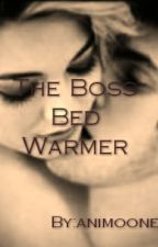 The Boss Bed Warmer by animoone