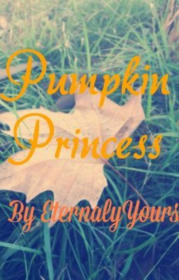 Pumpkin Princess (Nightmare Before Christmas FanFic)