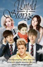 UNTOLD STORY ( EXO Sehun Suho Baekhyun ) by berdethjosepha