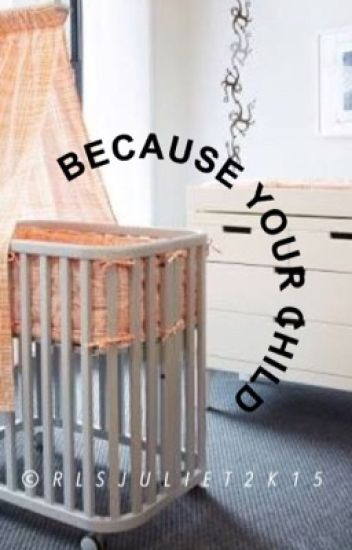 Because Your Child