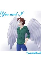 You & I (Cryaotic Love story) by Ju5tC4us3IC4n