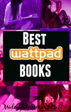 Best Wattpad Books by midnightmemories6200