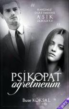PSİKOPAT ÖĞRETMENİM by Punkdeepsaffron