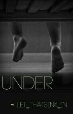 Under by shaheennaaa