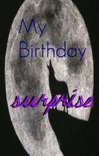 My Birthday Surprise. by pinkishott