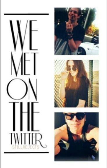 We Met On Twitter |l.h|