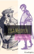 Liga Młodych - Historie z życia wzięte. by BlueNighty
