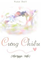 [Khải Nguyên] Cưng Chiều by YuanDoll