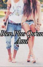 Bien Plus Qu'un Ami by esperanza_durand