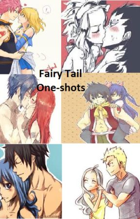 Fairy Tail One Shots by milly9220