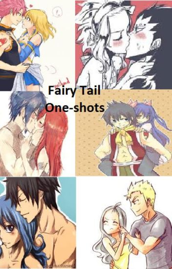 Fairy Tail One Shots