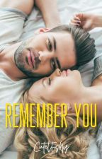 Remember You (GOOGLE PLAY BOOK) by CutelFishy
