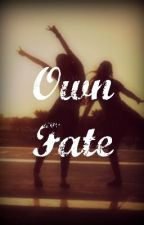 Own Fate (One Direction Fan Fiction) by DonicaIris