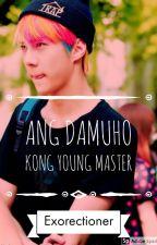Ang Damuho Kong Young Master by Exorectioner