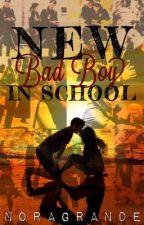 New Bad Boy In School by NoraGrande