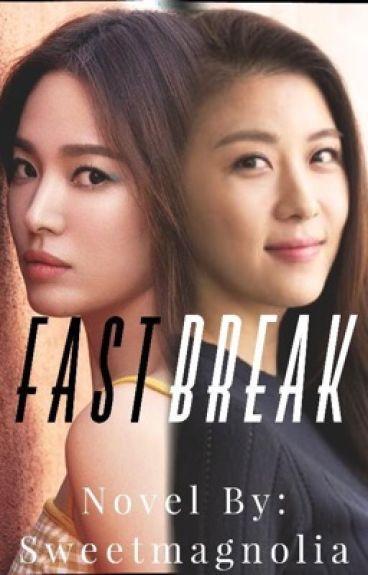 Fast Break by Sweetmagnolia