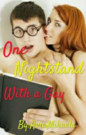 ONE NIGHTSTAND WITH A GAY