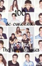 100 de curiozităţi despre The Vampire Diaries by Katherine5000