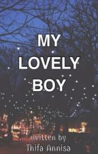 My Lovely Boy by morethan-you