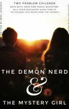 The Demon Nerd & The Mystery Girl by Miss_Rosario