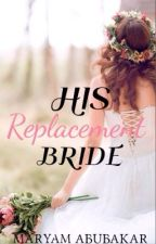 His Replacement Bride by red_hoody