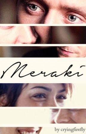 Meraki by cryingfirefly