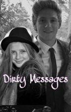 Dirty Messages-Niall Horan by irishxprincesshoran