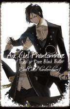 Ask Ciel Phantomhive/ Truth or Dare Black Butler by EarlCielPhantomhive1