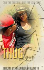my love for a thug by lameyasocute2