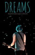 DREAMS ∞[Michael Clifford] by daydreamingclifford