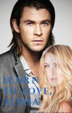 Learn To Love, Alpha by KatieLuvsTokioHotel
