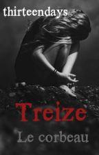 Treize : Le Corbeau by ThirteenDays