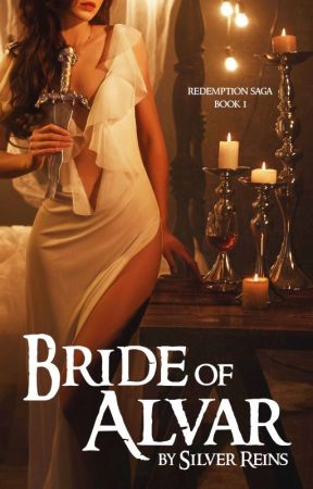 Bride of Alvar (Redemption #1) by SilverReins