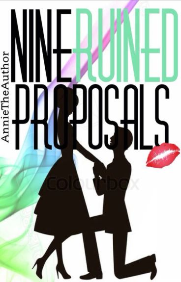Nine Ruined Proposals