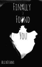 Finally Found You by notaliza