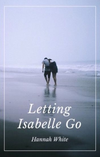 Letting Isabelle Go