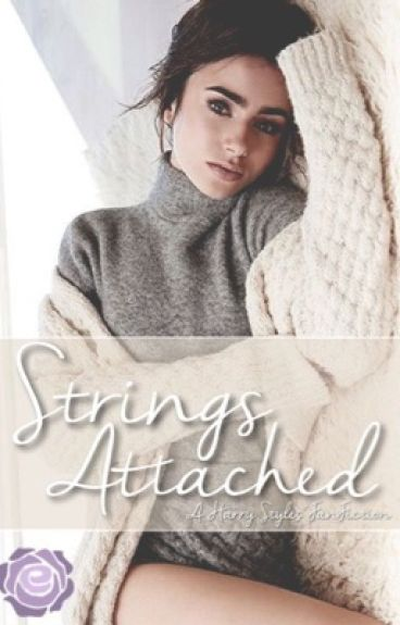 Strings Attached (Harry Styles FanFiction)