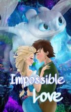 Impossible love  (hiccelsa) by Shiina_Amano