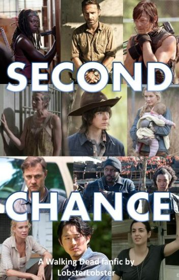 Second Chance (The Walking Dead Rick and Michonne)