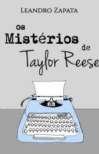 Os Mistérios de Taylor Reese | Temporada 2: 20.03.2019 by LeandroZapata