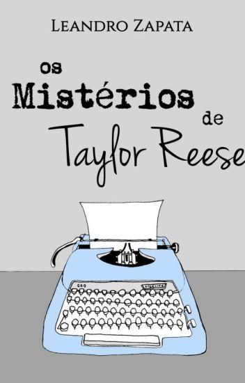 Os Mistérios de Taylor Reese | 3ª Temporada ~ 13.03.2020
