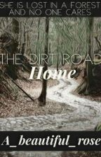 The Dirt Road by A_Beautiful_Rose
