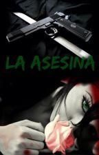 La asesina by JhocelynTzecErosa