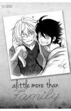 Alittle more than family || Mikayuu (boy x boy) by MochiMochiCiel