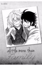 Alittle more than family || Mikayuu (boy x boy) by MochiMochiCiel