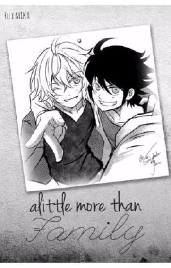 Alittle more than family || Mikayuu (boy x boy)