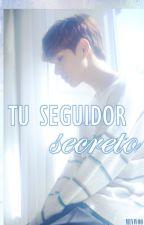 Tu seguidor secreto [BOYFRIEND] by Kimsumiqueen